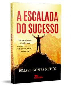 LIVRO - A ESCALADA DO SUCESSO...